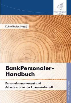 BankPersonaler-Handbuch von Kuhn,  Phillip, Thaler,  Michael