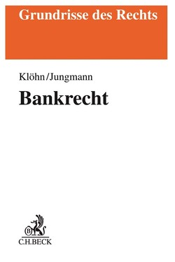Bankrecht von Jungmann,  Carsten, Klöhn,  Lars