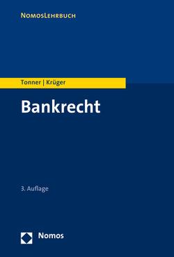 Bankrecht von Krueger,  Thomas, Tonner,  Martin