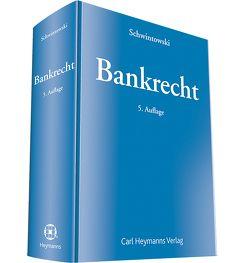 Bankrecht von Schwintowski,  Hans-Peter