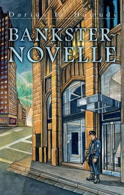 Banksternovelle von H. Hamudi,  Darius