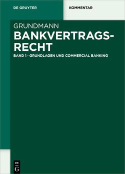 Bankvertragsrecht von Grundmann,  Stefan, Renner,  Moritz