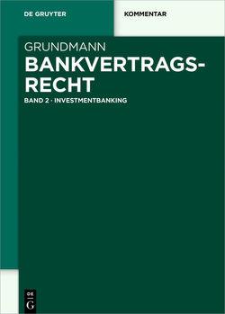 Bankvertragsrecht von Binder,  Jens-Hinrich, Grundmann,  Stefan, Möslein,  Florian, Renner,  Moritz