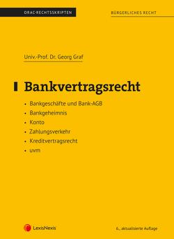 Bankvertragsrecht (Skriptum) von Graf,  Georg