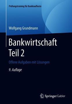 Bankwirtschaft Teil 2 von Grundmann,  Wolfgang