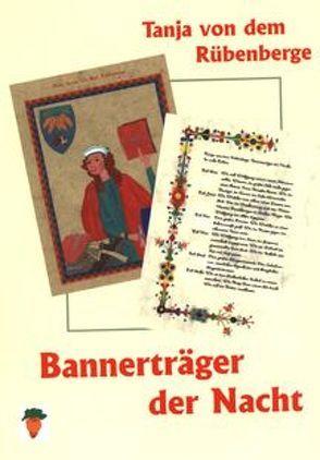 Bannerträger der Nacht von Müller,  Ulrich, Rübenberge,  Tanja von dem