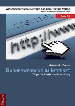 Bannerwerbung im Internet von Gause,  Jan M