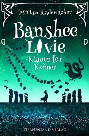 Banshee Livie (Band 5): Klauen für Könner von Rademacher,  Miriam