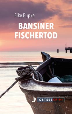 Bansiner Fischertod von Pupke,  Elke