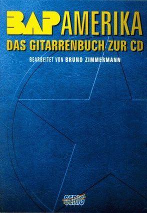 BAP – Amerika von Zimmermann,  Bruno