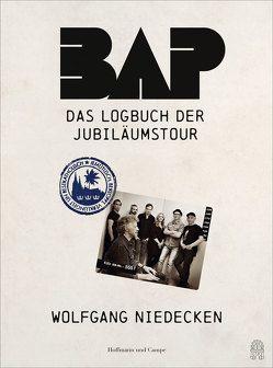 BAP – Das Logbuch der Jubiläumstour von Niedecken,  Wolfgang