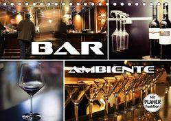 Bar Ambiente (Tischkalender 2018 DIN A5 quer) von Bleicher,  Renate