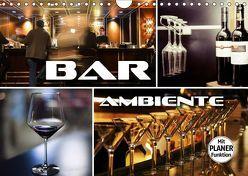 Bar Ambiente (Wandkalender 2019 DIN A4 quer) von Bleicher,  Renate