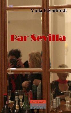 Bar Sevilla von Eigenbrodt,  Viola