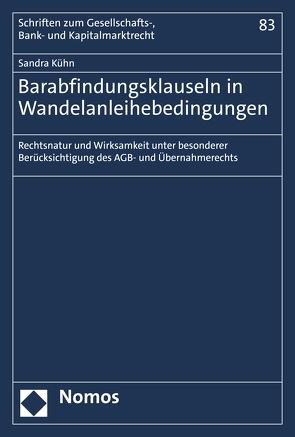 Barabfindungsklauseln in Wandelanleihebedingungen von Kühn,  Sandra