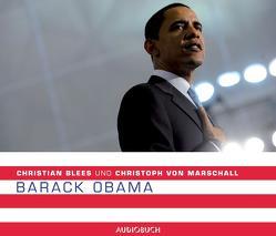 Barack Obama von Blees,  Christian, Marschall,  Christoph von, Wolf,  Bodo