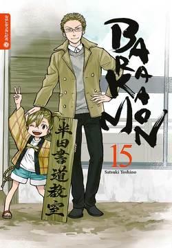 Barakamon 15 von Yoshino,  Satsuki