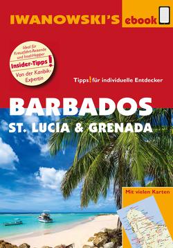 Barbados, St. Lucia und Grenada – Individualreiseführer von Brockmann,  Heidrun