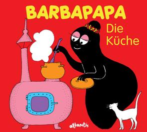 Barbapapa. Die Küche von Taylor,  Talus, Tison,  Annette