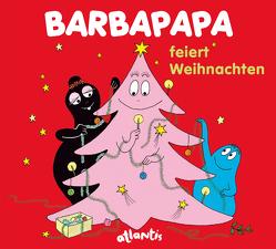 Barbapapa feiert Weihnachten von Taylor,  Talus, Tison,  Annette