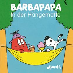 BARBAPAPA – In der Hängematte von Taylor,  Talus, Tison,  Annette