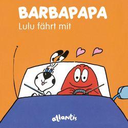 BARBAPAPA – Lulu fährt mit von Taylor,  Talus, Tison,  Annette