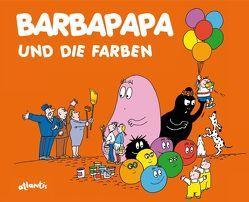 Barbapapa und die Farben von Taylor,  Talus, Tison,  Annette