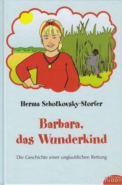 Barbara, das Wunderkind von Schotkovsky-Storfer,  Herma
