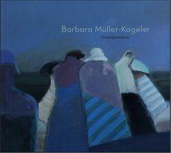 Barbara Müller-Kageler: Strandgestalten von Brodauf,  Julia, Hornung,  Petra, Müller-Kageler,  Barbara