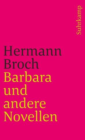 Barbara und andere Novellen von Broch,  Hermann, Lützeler,  Paul-Michael