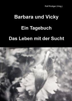 Barbara und Vicky von Rüdiger,  Rolf