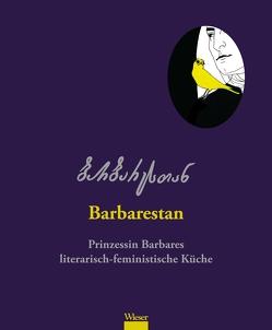 Barbarestan von Anfimiadi,  Diana, Bukia,  Anuna, Dschibuti,  Maka, Jorjadze,  Barbare, Kobiaschwili,  Levan, Sakvarelidze-Bulgarini,  Sofie, Zchadadse-Ratiani,  Tinatin