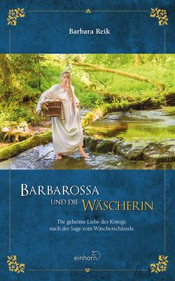 Barbarossa und die Wäscherein von Reik,  Barbara