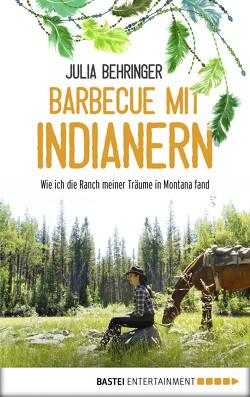 Barbecue mit Indianern von Behringer,  Julia