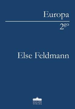 Barbeiß und Milde von Feldmann,  Else