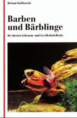 Barben und Bärblinge von Stallknecht,  Helmut