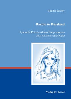 Barbie in Russland von Schöny,  Birgitta