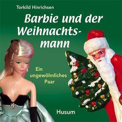 Barbie und der Weihnachtsmann von Hinrichsen,  Torkhild