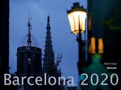 Barcelona 2020 – Spain – Spanien – Bildkalender quer (56 x 42) – Reisekalender – Wandkalender von ALPHA EDITION, Haas,  Horst, Nomada Verlag