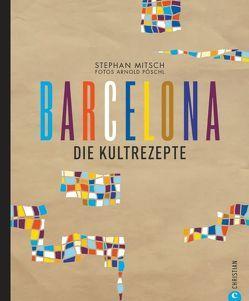 Barcelona von Mitsch,  Stephan, Pöschl,  Arnold