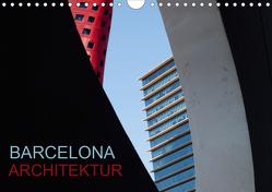 BARCELONA ARCHITEKTUR (Wandkalender 2021 DIN A4 quer) von ledieS,  Katja
