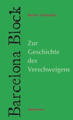 Barcelona Block von Schneider,  Rainer