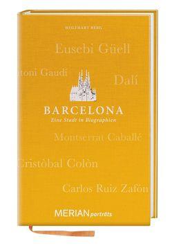 Barcelona. Eine Stadt in Biographien von Berg,  Wolfhart