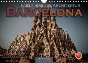 Barcelona – Faszinierende Architektur (Wandkalender 2018 DIN A4 quer) von Pinkoss,  Oliver