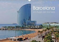 Barcelona im Auge der Kamera (Wandkalender 2019 DIN A3 quer) von Roletschek,  Ralf