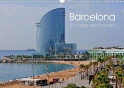 Barcelona im Auge der Kamera (Wandkalender 2020 DIN A3 quer) von Roletschek,  Ralf