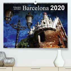 Barcelona (Premium, hochwertiger DIN A2 Wandkalender 2020, Kunstdruck in Hochglanz) von Silberstein,  Reiner
