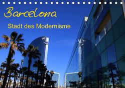 Barcelona – Stadt des Modernisme (Tischkalender 2019 DIN A5 quer) von Frank,  Matthias