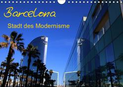 Barcelona – Stadt des Modernisme (Wandkalender 2019 DIN A4 quer) von Frank,  Matthias