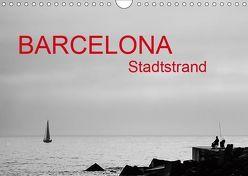 Barcelona – Stadtstrand (Wandkalender 2019 DIN A4 quer) von ledieS,  Katja